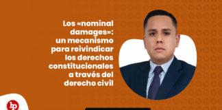 Los «nominal damages»: un mecanismo para reivindicar los derechos constitucionales a través del derecho civil con logo de LP