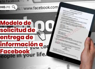 Modelo de solicitud de entrega de información a Facebook
