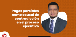 Pagos parciales como causal de contradiccion en los procesos ejecutivos con logo de LP