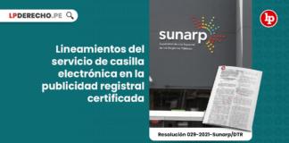 Lineamientos del servicio de casilla electrónica en la publicidad registral certificada