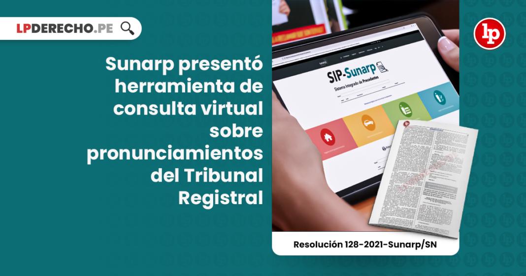 Sunarp presentó herramienta de consulta virtual sobre pronunciamientos del Tribunal Registral