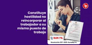 Constituye hostilidad no reincorporar al trabajador a su mismo puesto de trabajo