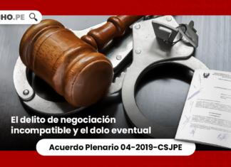 El delito de negociación incompatible y el dolo eventual