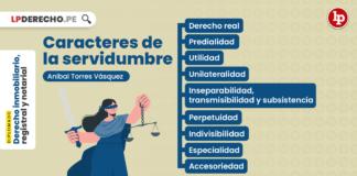 Caracteres de la servidumbre, explicado por Aníbal Torres Vásquez