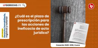 NUEVO: ¿Cuál es el plazo de prescripción para las acciones de ineficacia de acto jurídico?