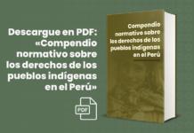 Descargue en PDF: «Compendio normativo sobre los derechos de los pueblos indígenas en el Perú»