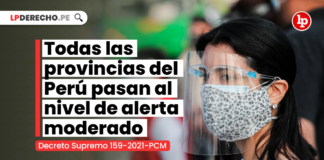Todas las provincias del Perú pasan al nivel de alerta moderado