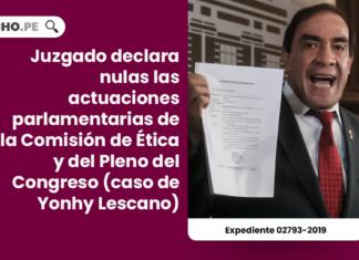 Juzgado declara nulas las actuaciones parlamentarias de la Comisión de Ética y del Pleno del Congreso