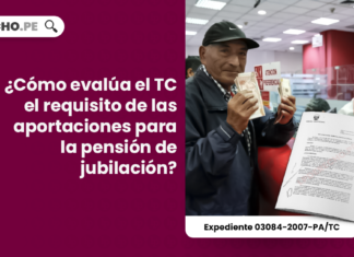 ¿Cómo evalúa el TC el requisito de las aportaciones para la pensión de jubilación?