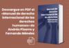 Descargue en PDF el «Manual de derecho internacional de los derechos humanos» de Andrés Pizarro y Fernando Méndez
