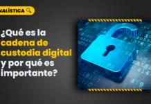 [VÍDEO] ¿Qué es la cadena de custodia digital y por qué es importante?