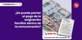 ¿Se puede pactar el pago de la asignación familiar dentro de la remuneración?