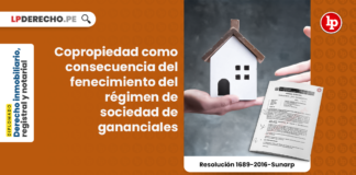 Copropiedad como consecuencia del fenecimiento del régimen de sociedad de gananciales [Resolución 1689-2016-Sunarp]