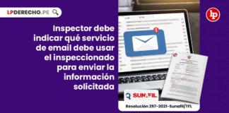 Inspector debe indicar qué servicio de email debe usar el inspeccionado para enviar la información solicitada