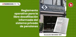 Reglamento operativo para la libre desafiliación informada del sistema privado de pensiones