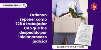 ordenan-reponer-como-trabajador-cas-proceso-judicial-LP